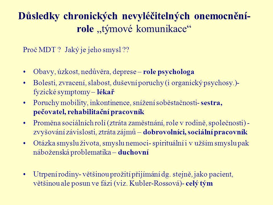 """Důsledky chronických nevyléčitelných onemocnění- role """"týmové komunikace Proč MDT ."""