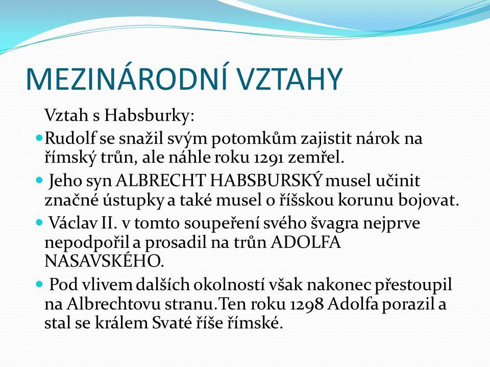Zisk Polska: Václav svou pozornost obrátil na Polsko, protože bylo roztříštěno na jednotlivá vévodství v rukou Piastovců.