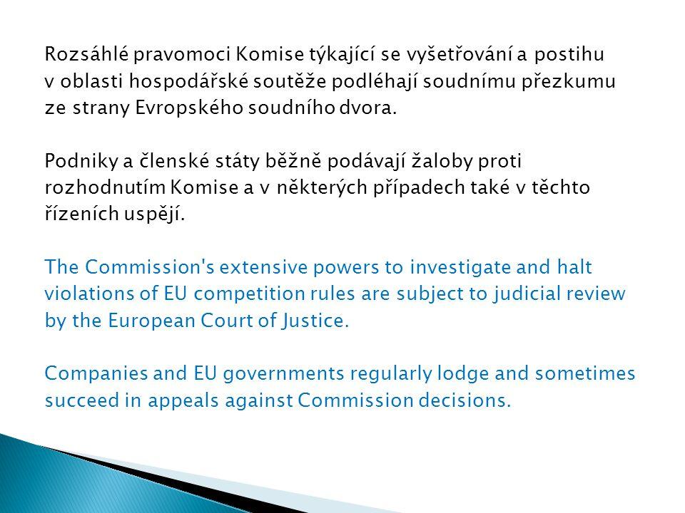 Rozsáhlé pravomoci Komise týkající se vyšetřování a postihu v oblasti hospodářské soutěže podléhají soudnímu přezkumu ze strany Evropského soudního dv