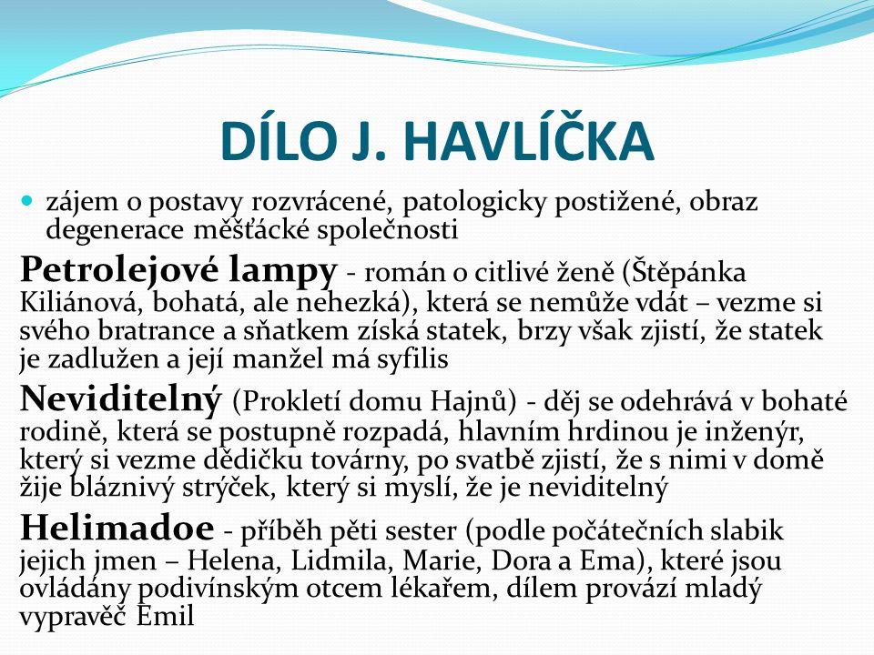 EGON HOSTOVSKÝ (1908 – 1973) -prozaik, autor psychologických próz, diplomat -narodil se v Hronově v židovské rodině -vystudoval gymnázium v Náchodě, studia na VŠ v Praze a ve Vídni nedokončil -ve 30.