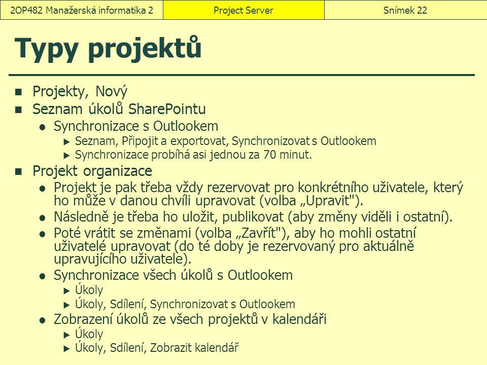 Typy projektů Projekty, Nový Seznam úkolů SharePointu Synchronizace s Outlookem  Seznam, Připojit a exportovat, Synchronizovat s Outlookem  Synchron