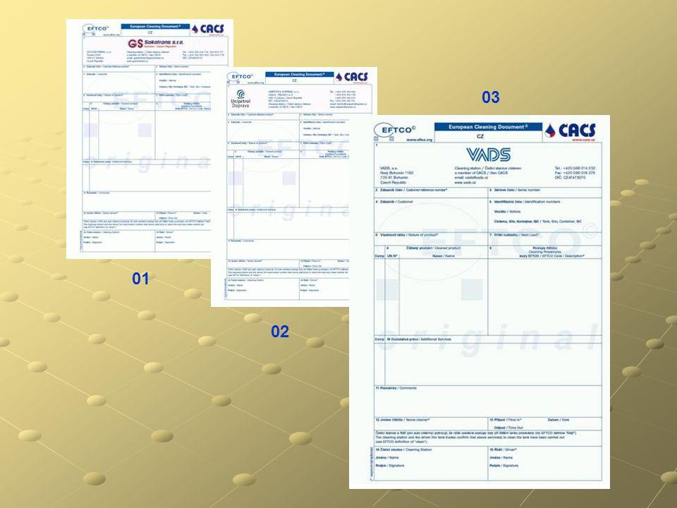27.9.2007 03 - 07 - 00001 03 – pořadové číslo přidělené VADS, a.s. 07 – rok vystavení 00001 – pořadové číslo čištění