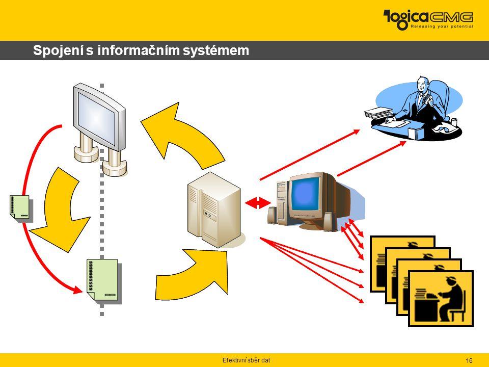 Efektivní sběr dat 16 Spojení s informačním systémem