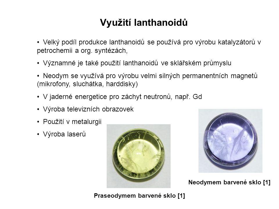 Využití lanthanoidů Velký podíl produkce lanthanoidů se používá pro výrobu katalyzátorů v petrochemii a org.