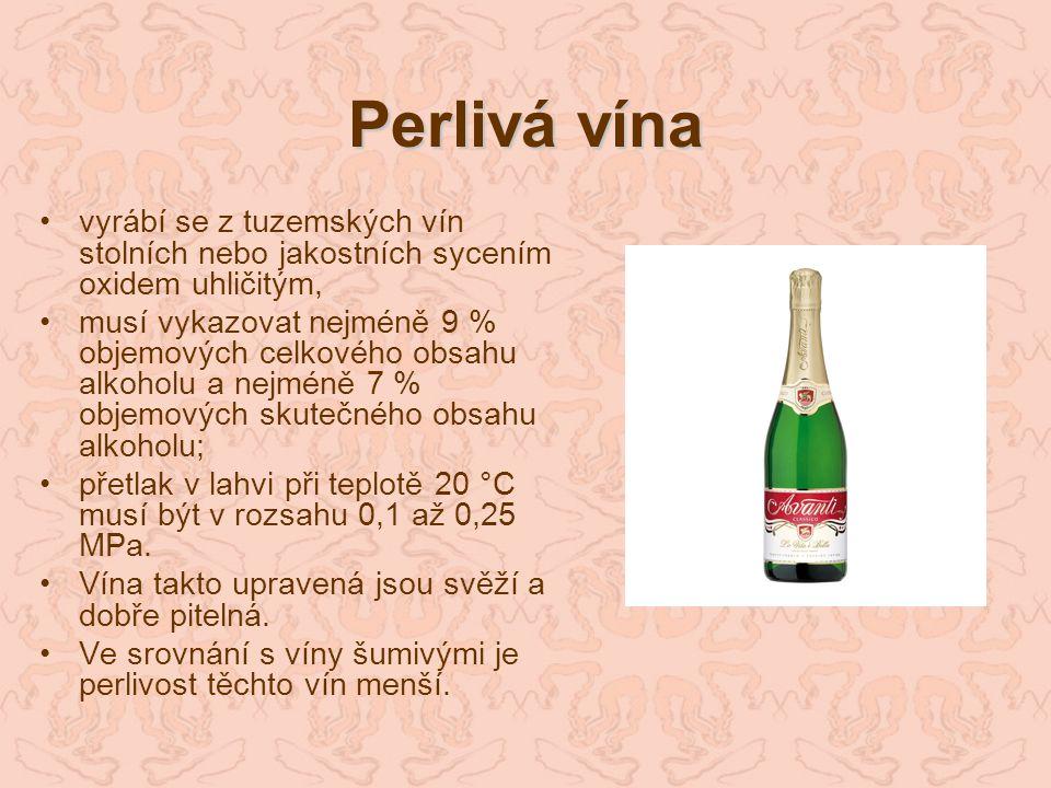 Perlivá vína vyrábí se z tuzemských vín stolních nebo jakostních sycením oxidem uhličitým, musí vykazovat nejméně 9 % objemových celkového obsahu alko