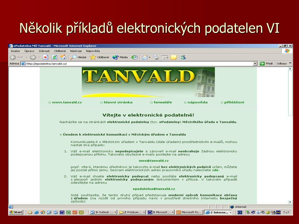 Několik příkladů elektronických podatelen VI