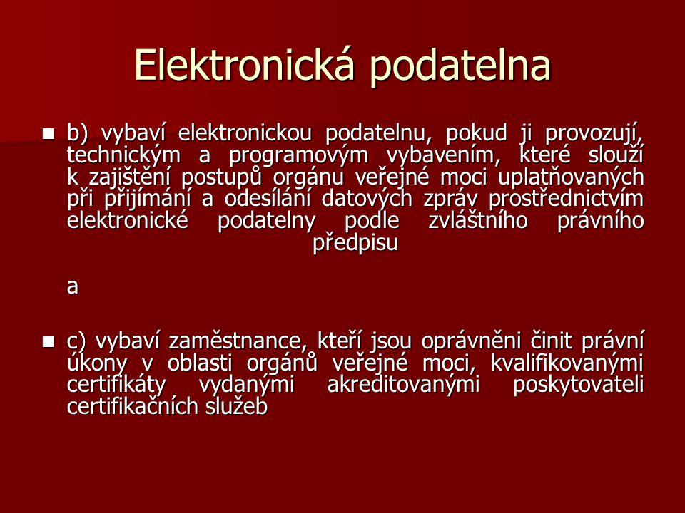 Několik příkladů elektronických podatelen VII