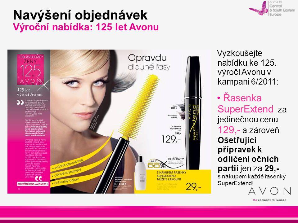 Vyzkoušejte nabídku ke 125. výročí Avonu v kampani 6/2011: Řasenka SuperExtend za jedinečnou cenu 129,- a zároveň Ošetřující přípravek k odlíčení oční