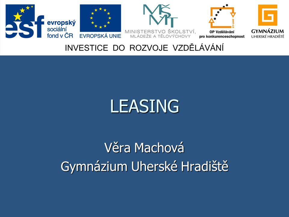 LEASING Věra Machová Gymnázium Uherské Hradiště