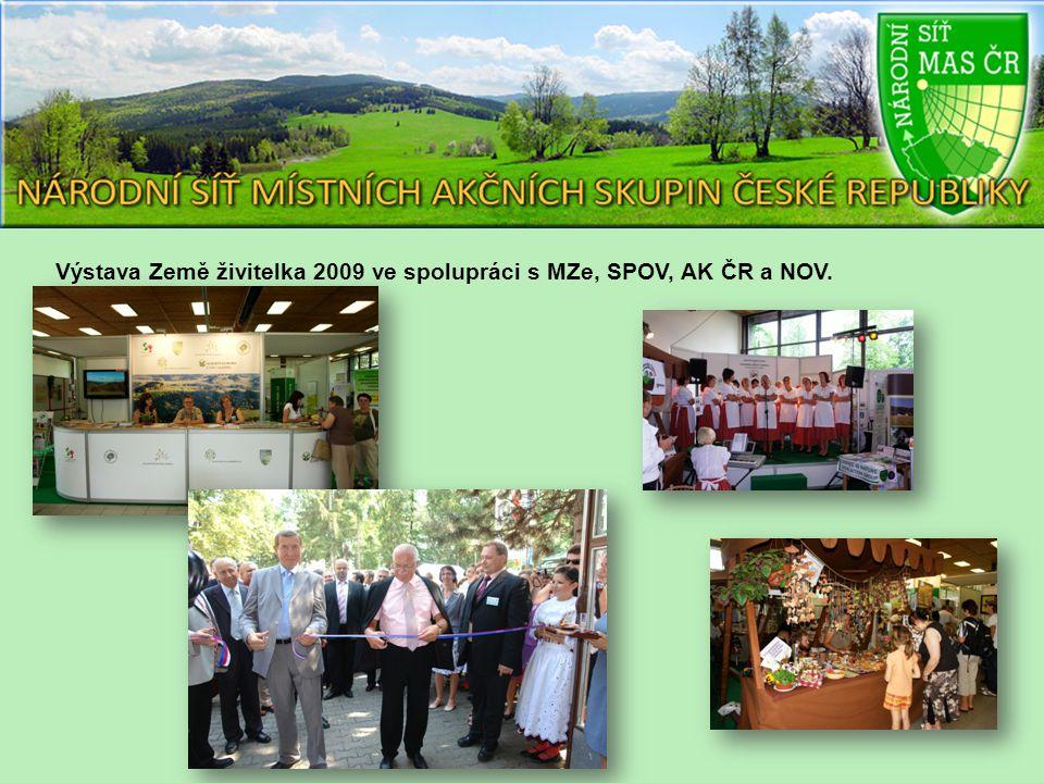 Výstava Země živitelka 2009 ve spolupráci s MZe, SPOV, AK ČR a NOV.