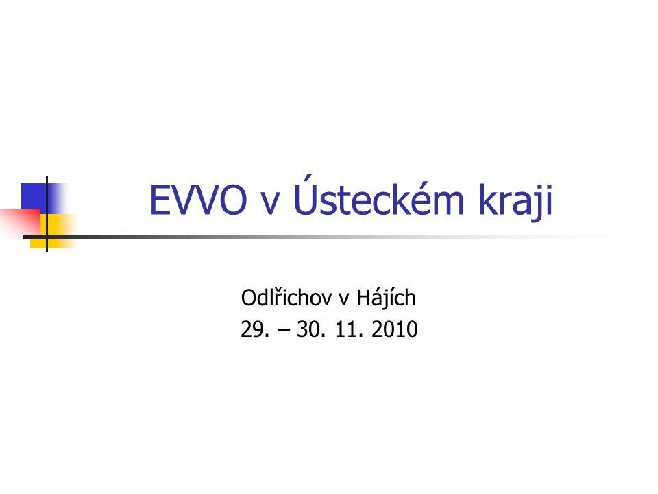 EVVO v Ústeckém kraji Odlřichov v Hájích 29. – 30. 11. 2010