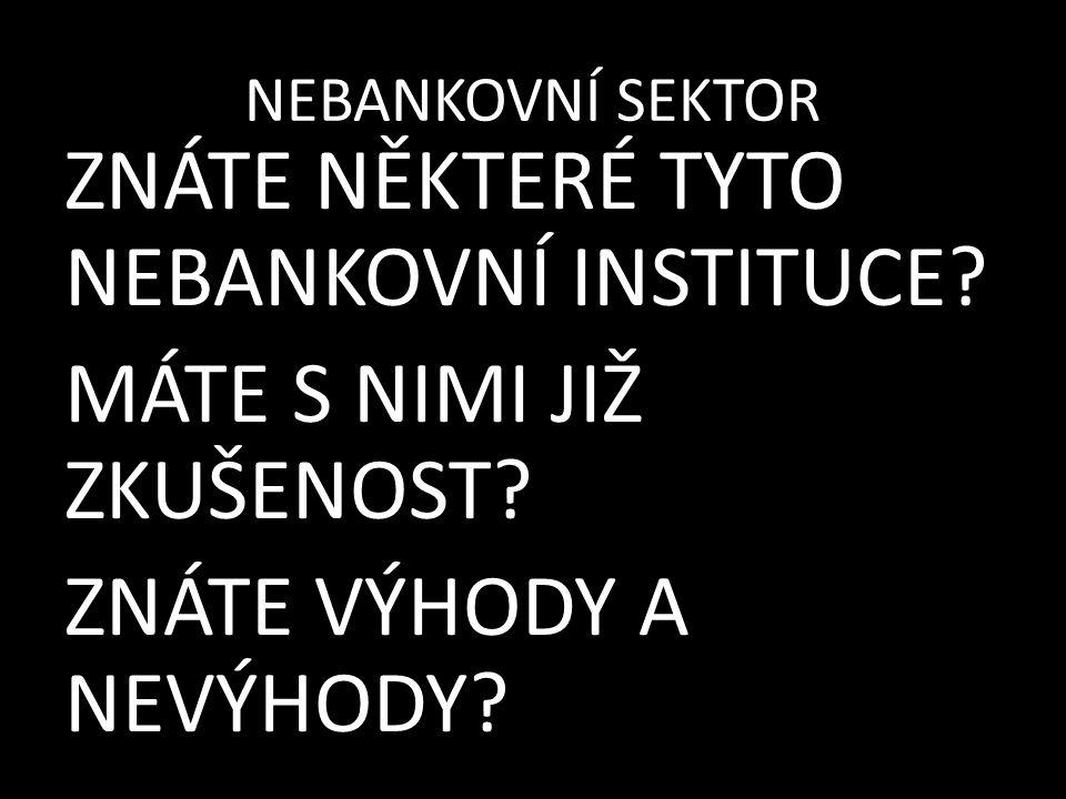 NEBANKOVNÍ SEKTOR -např.