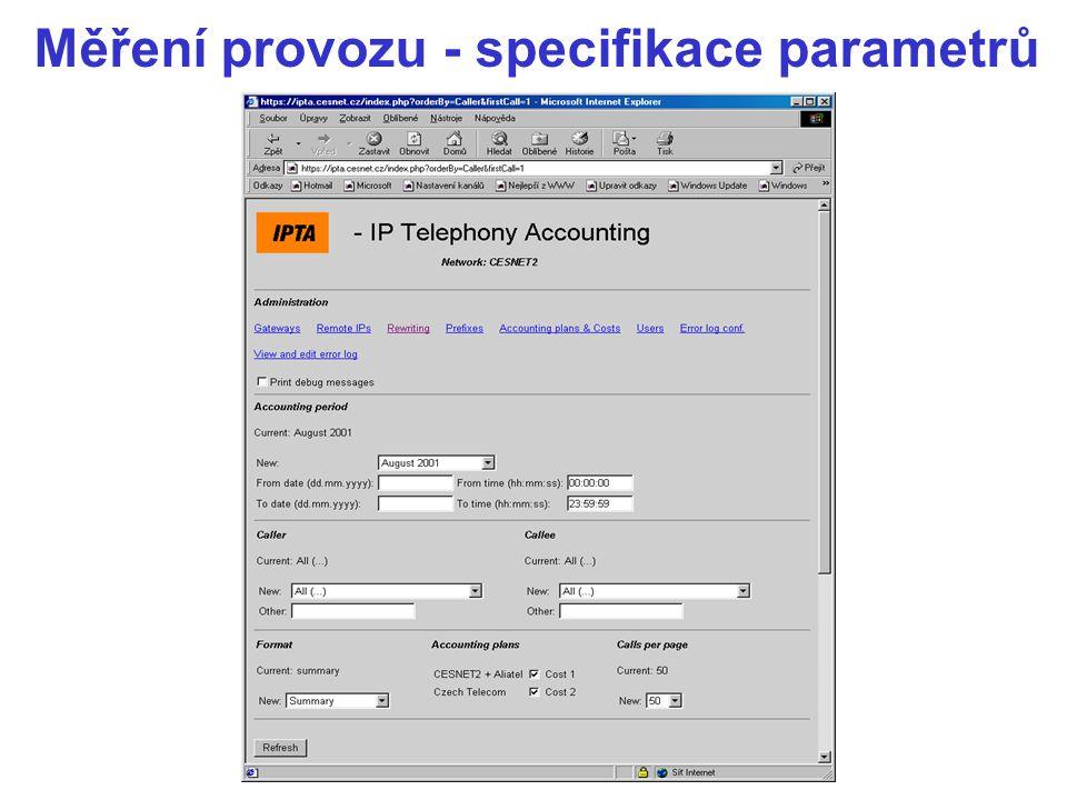 Měření provozu - specifikace parametrů