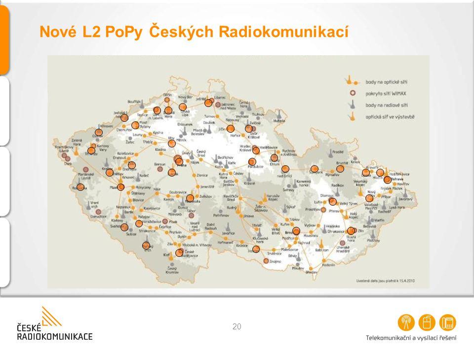 Nové L2 PoPy Českých Radiokomunikací 20