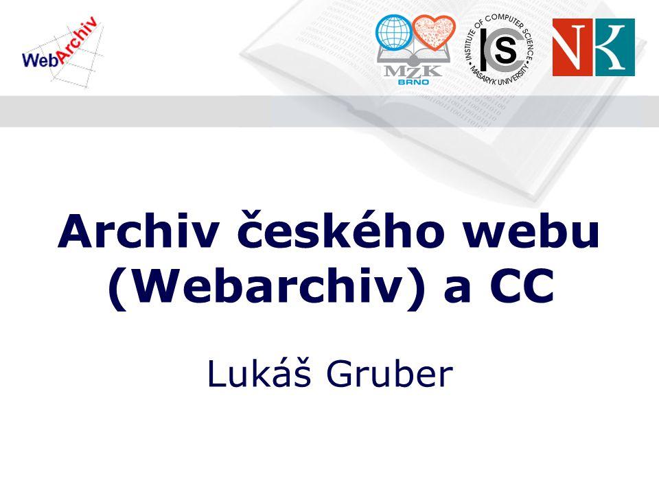 Archiv českého webu (Webarchiv) a CC Lukáš Gruber