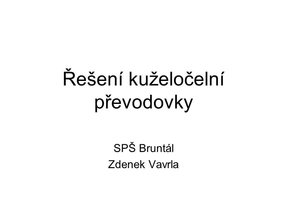 Řešení kuželočelní převodovky SPŠ Bruntál Zdenek Vavrla