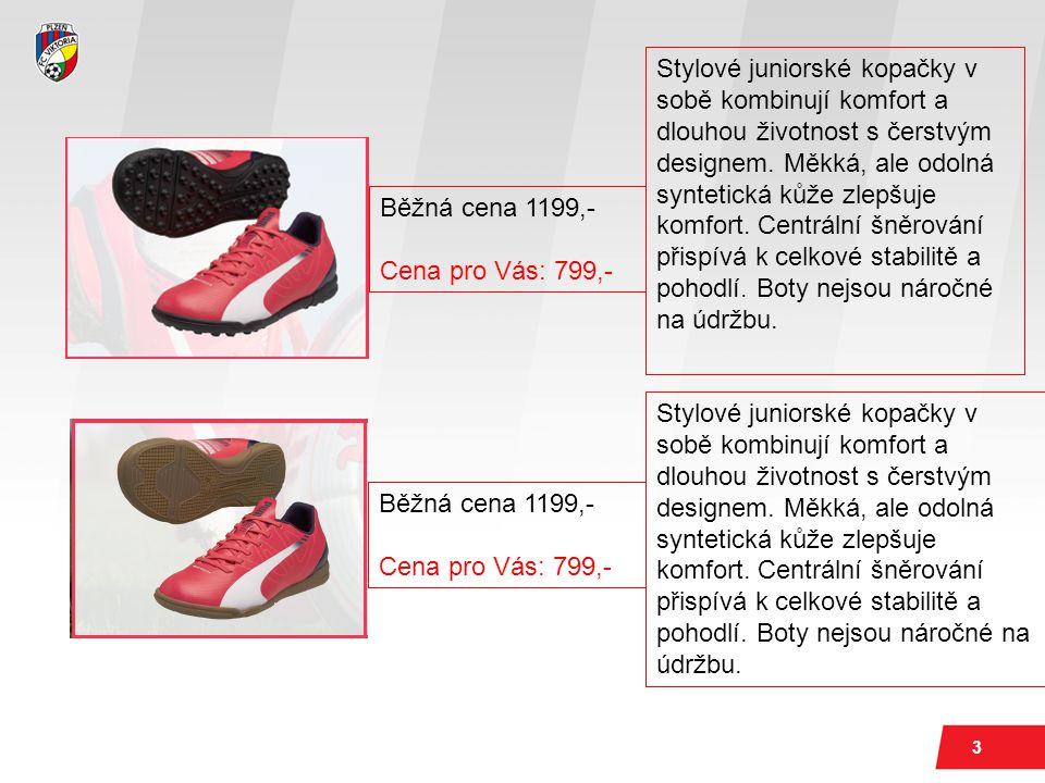 3 Běžná cena 1199,- Cena pro Vás: 799,- Stylové juniorské kopačky v sobě kombinují komfort a dlouhou životnost s čerstvým designem.