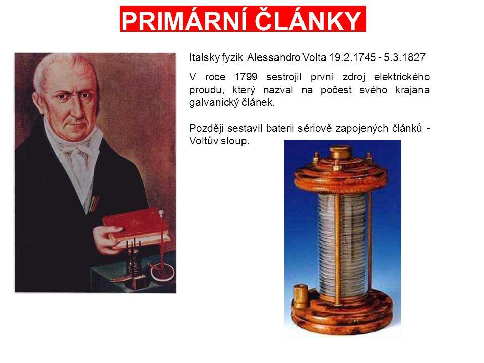 Italsky fyzik V roce 1799 sestrojil první zdroj elektrického proudu, který nazval na počest svého krajana galvanický článek.