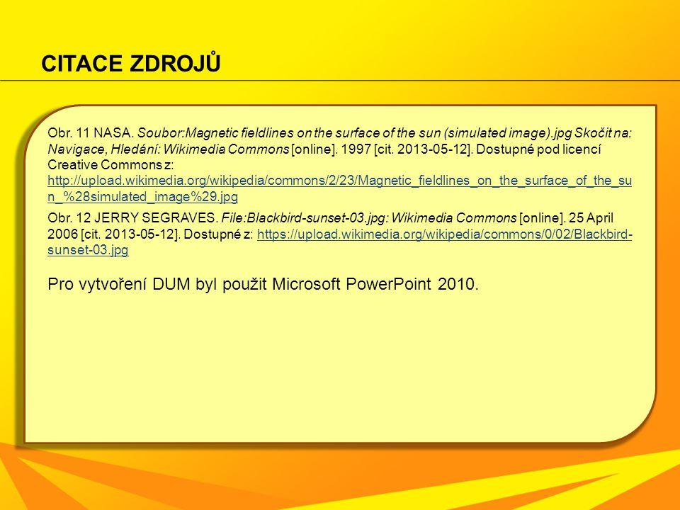 CITACE ZDROJŮ Obr. 11 NASA. Soubor:Magnetic fieldlines on the surface of the sun (simulated image).jpg Skočit na: Navigace, Hledání: Wikimedia Commons