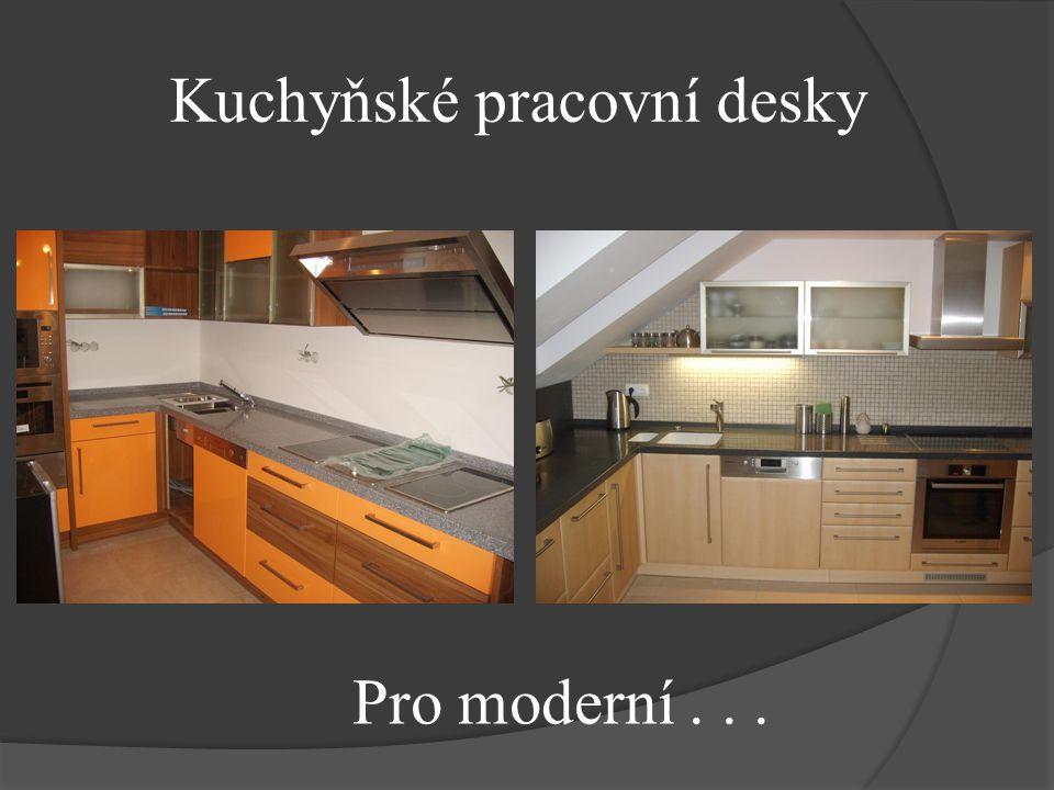 Kuchyňské pracovní desky Pro moderní...