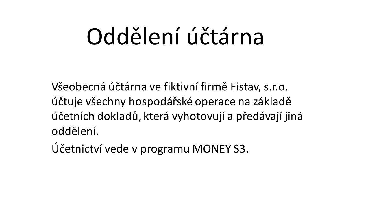 Všeobecná účtárna ve fiktivní firmě Fistav, s.r.o.