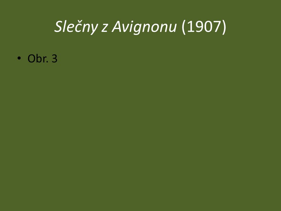 Slečny z Avignonu (1907) Obr. 3