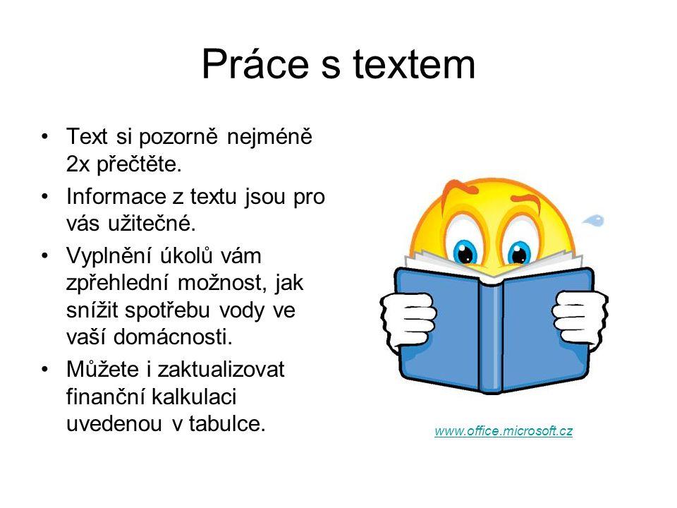 Práce s textem Text si pozorně nejméně 2x přečtěte.