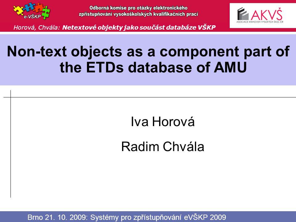 52 Brno 21. 10. 2009: Systémy pro zpřístupňování eVŠKP 2009