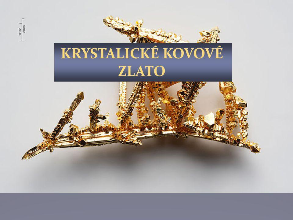PŘÍRODNÍ KOVOVÉ ZLATO Rýžování zlata: http://www.youtube.com/watch?v=s- WO97CZKns&feature=related
