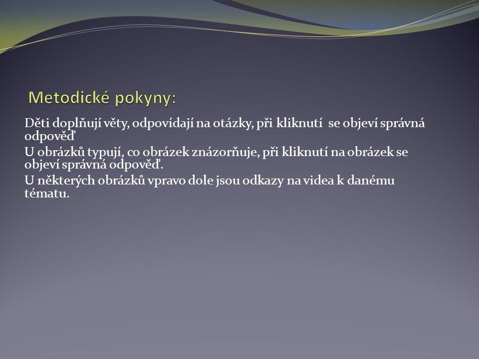 Autorem materiálu a všech jeho částí, není-li uvedeno jinak, je Mgr. Jana Ullmannová. Tvorba materiálu je financována z ESF a státního rozpočtu ČR. :