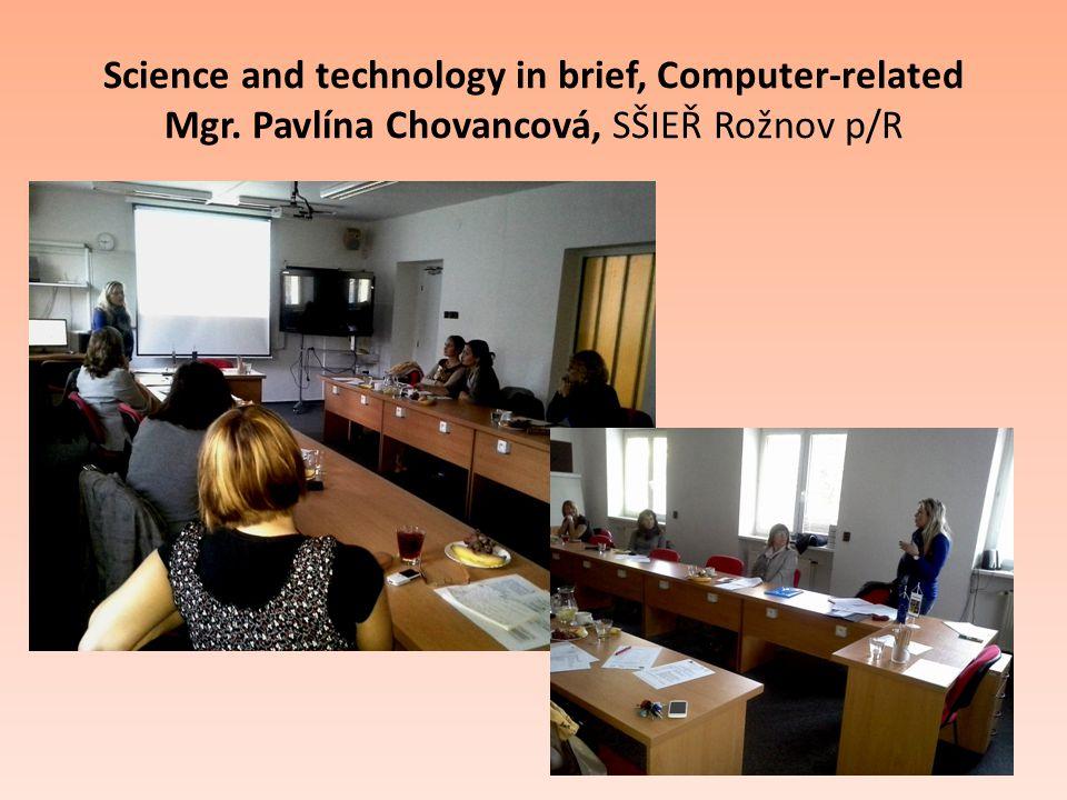 Science and technology in brief, Computer-related Mgr. Pavlína Chovancová, SŠIEŘ Rožnov p/R