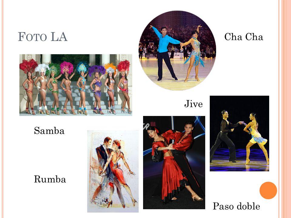 F OTO LA Samba Rumba Paso doble Jive Cha