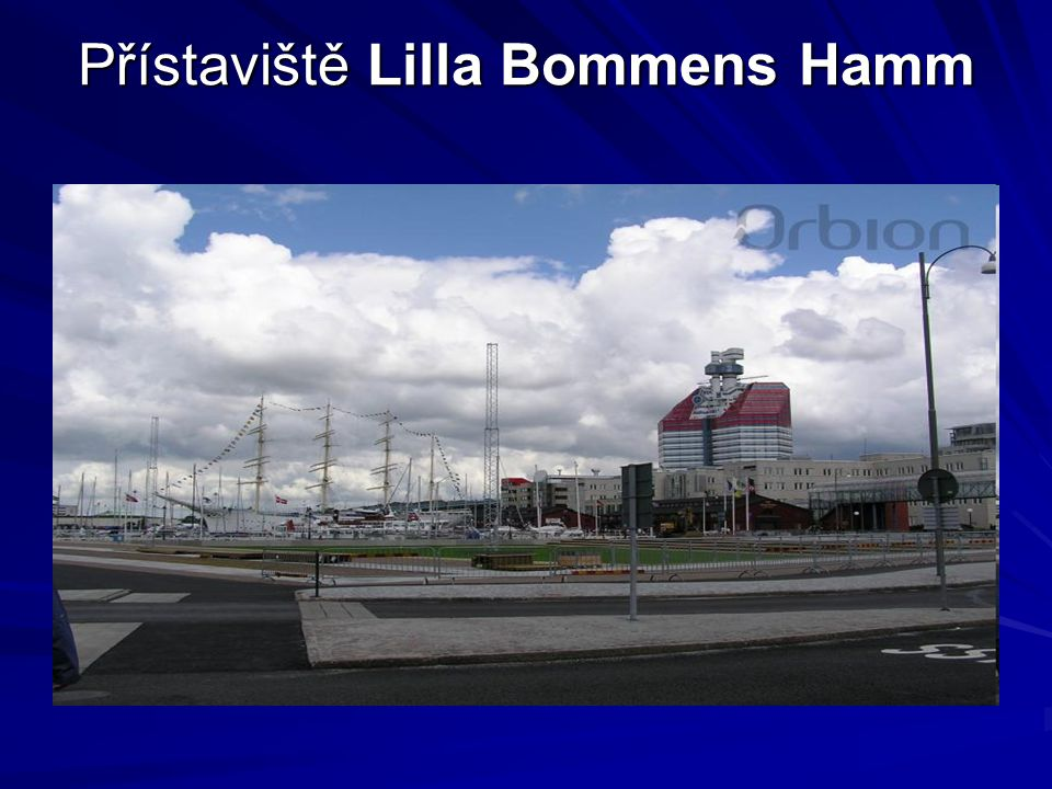 Přístaviště Lilla Bommens Hamm