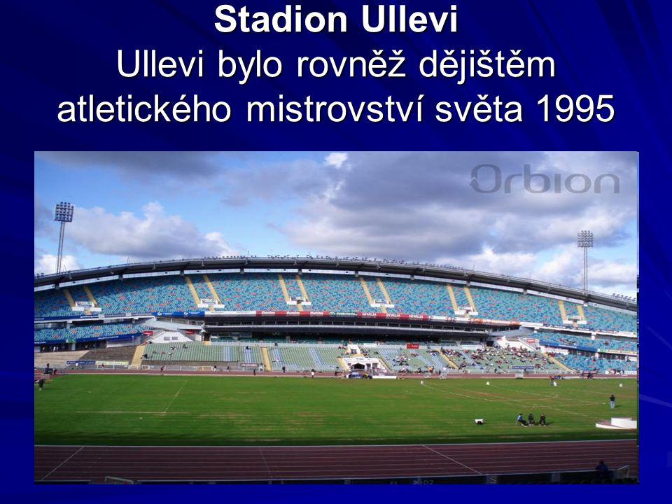 Stadion Ullevi Ullevi bylo rovněž dějištěm atletického mistrovství světa 1995