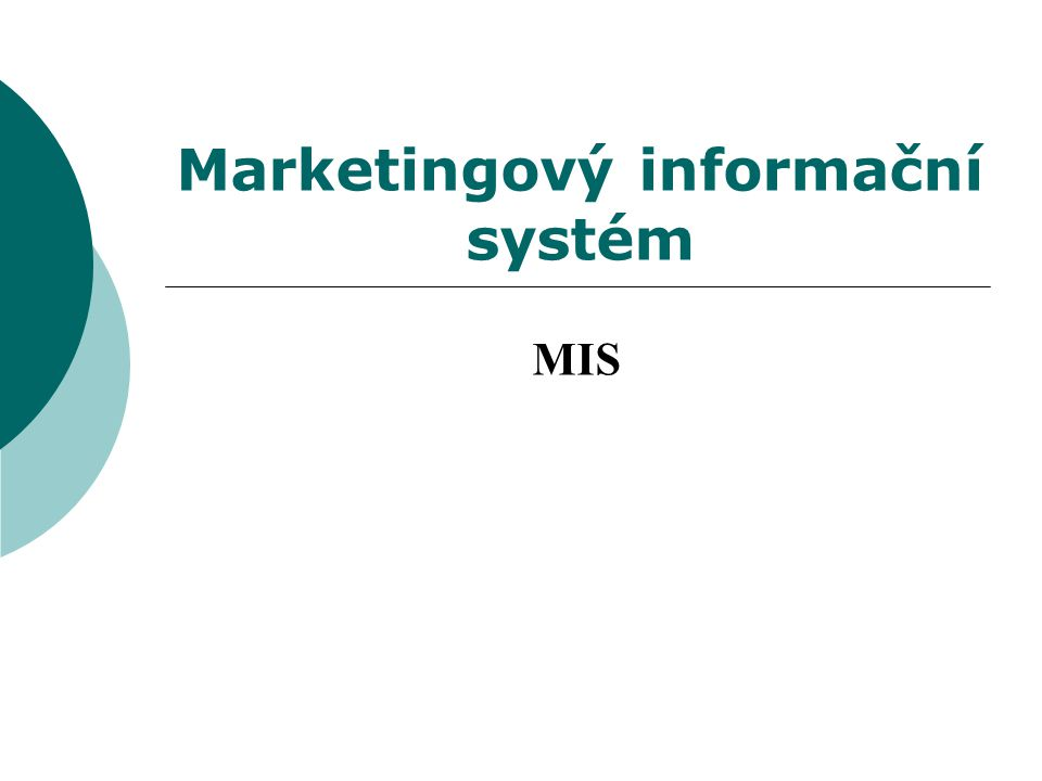 Marketingový informační systém MIS