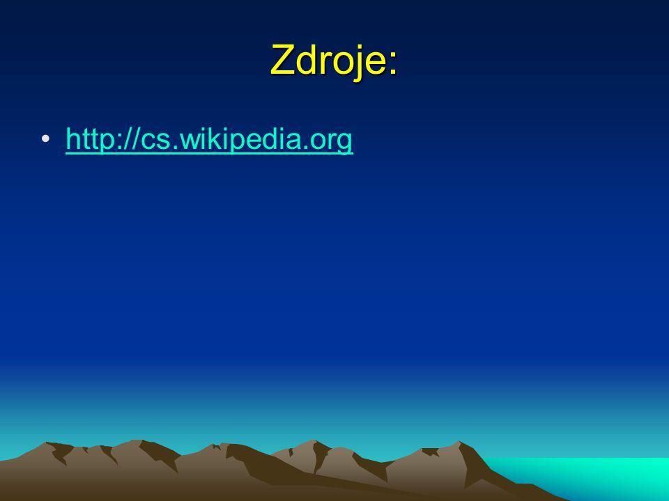 Zdroje: http://cs.wikipedia.org