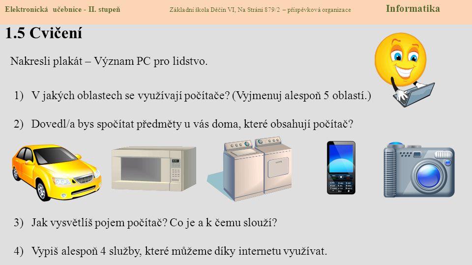 1.6 Pro šikovné - průzkum Elektronická učebnice - II.