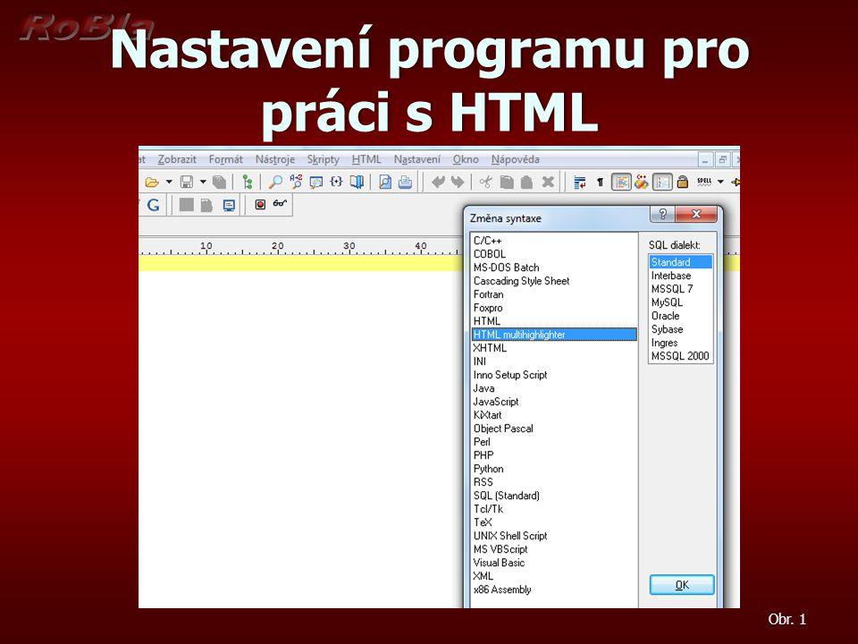 Nastavení programu pro práci s HTML Obr. 1