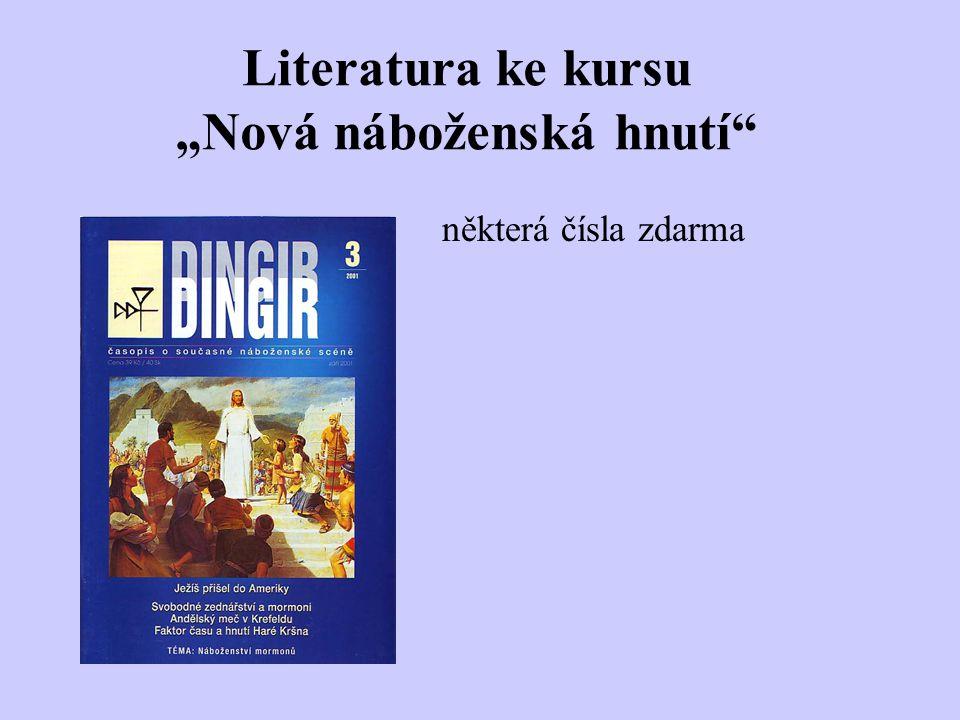 """Literatura ke kursu """"Nová náboženská hnutí"""" některá čísla zdarma"""