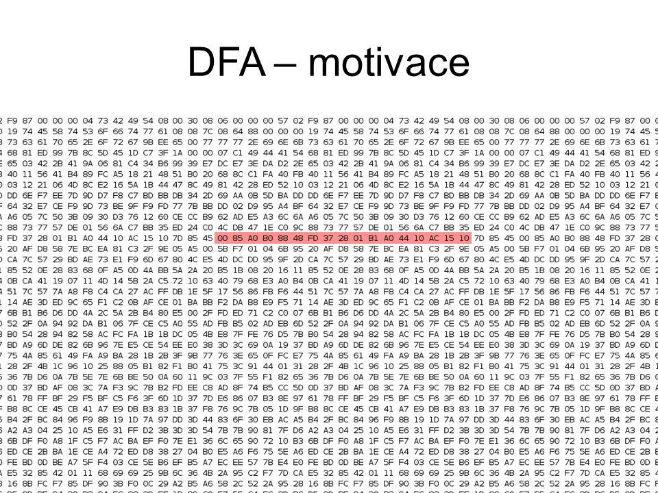 DFA – motivace