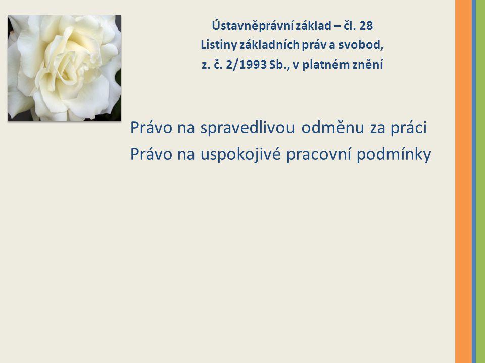 Spravedlivá odměna za práci Čl.28 LZPS, z. č.