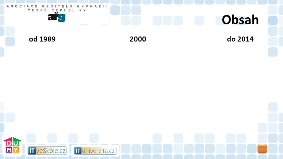 Obsah od 1989 2000do 2014