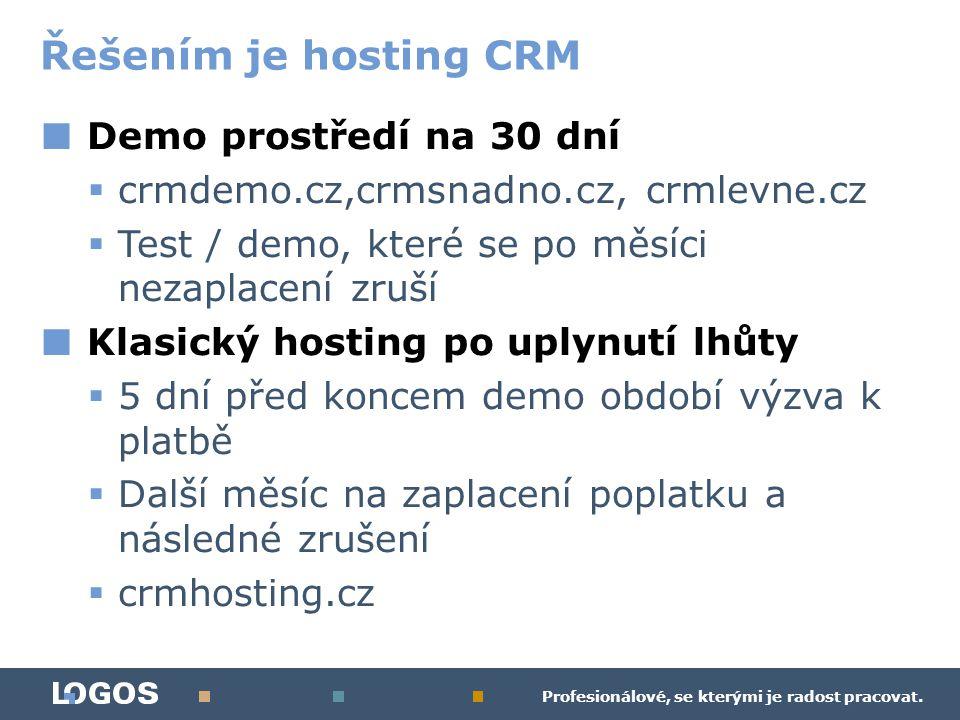 Profesionálové, se kterými je radost pracovat. ■ Demo prostředí na 30 dní  crmdemo.cz,crmsnadno.cz, crmlevne.cz  Test / demo, které se po měsíci nez