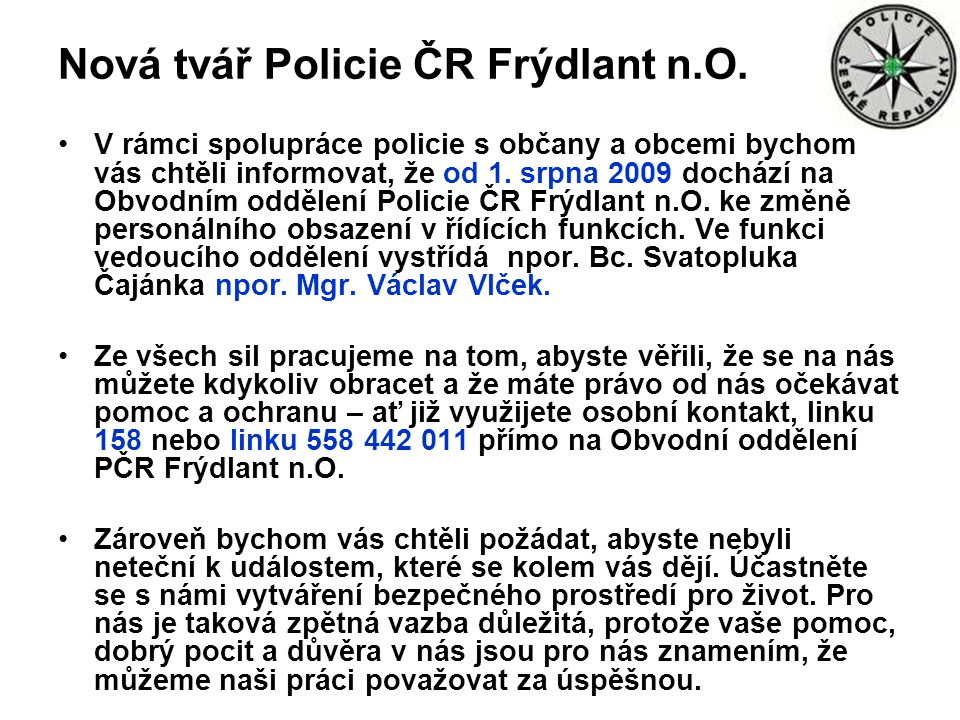 Nová tvář Policie ČR Frýdlant n.O.