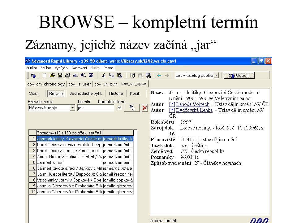 """BROWSE – kompletní termín Záznamy, jejichž název začíná """"jar"""