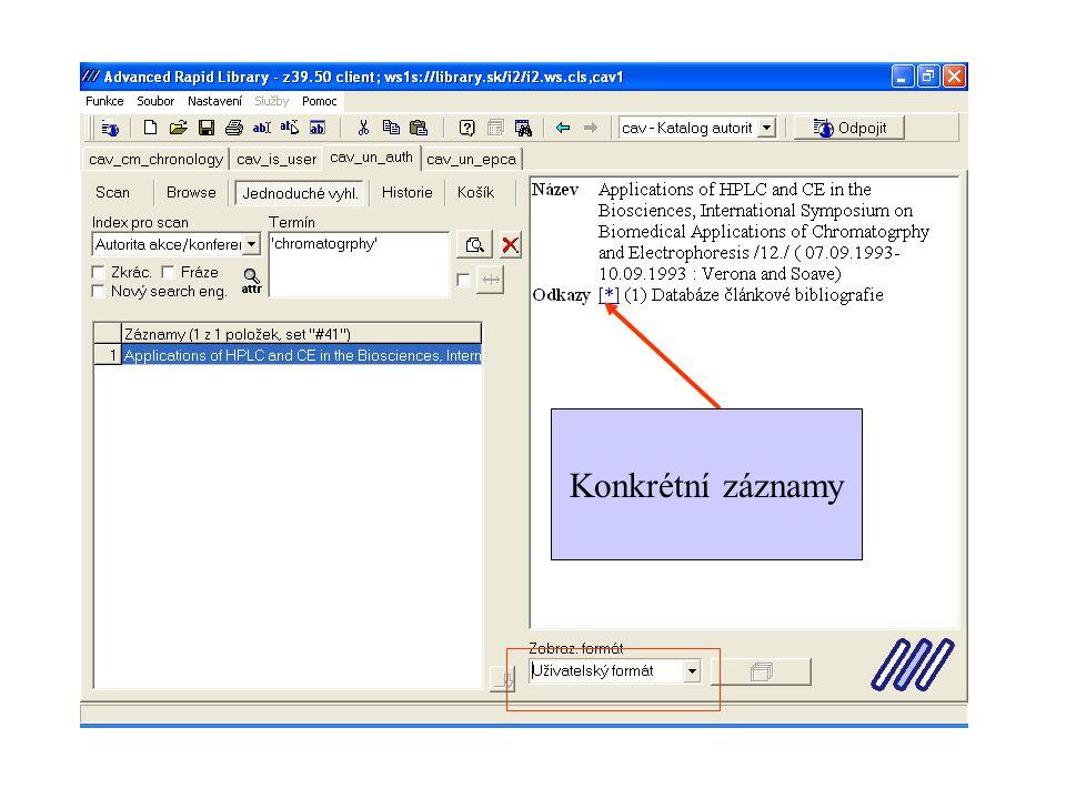 Jednoduché vyhledávání Jednoduché vyhledávání vyhledá odpovídající konkrétní záznamy.