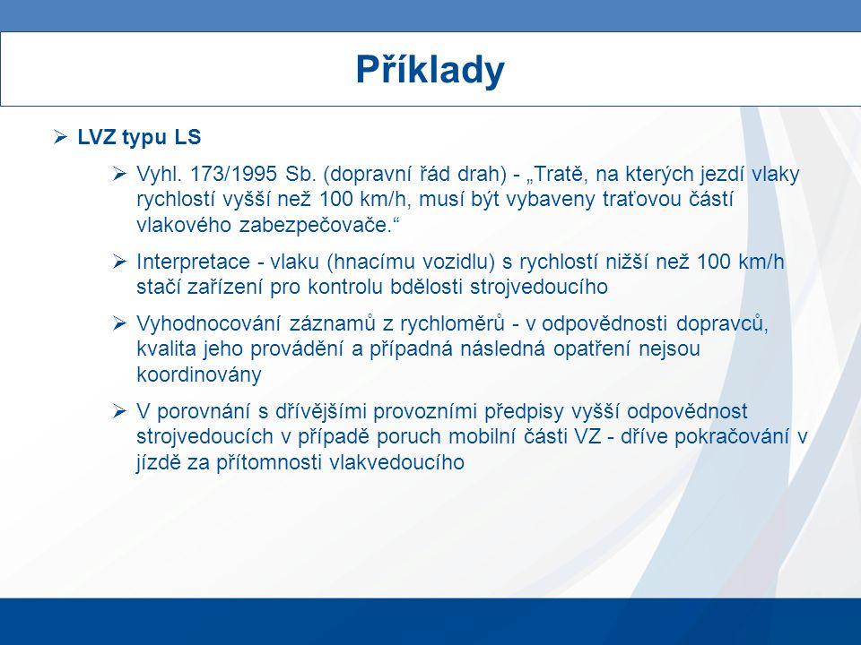 Příklady  LVZ typu LS  Vyhl. 173/1995 Sb.