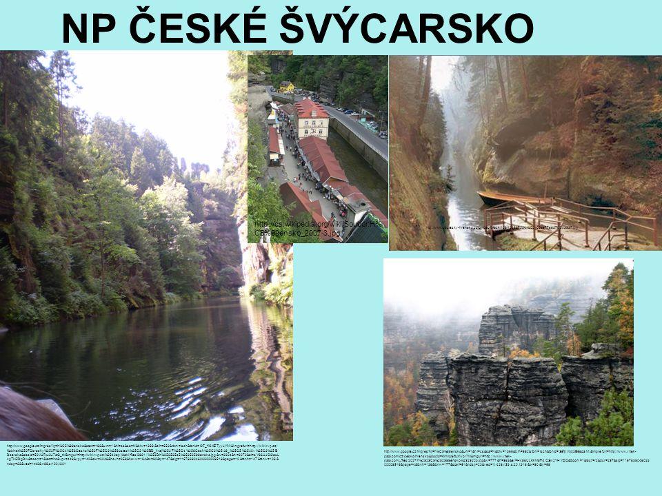 NP ČESKÉ ŠVÝCARSKO http://cs.wikipedia.org/wiki/Soubor:H% C5%99ensko_2007-3.jpg http://www.soutesky-hrensko.cz/upload/iblock/128/128687dd41b0d1c09e77e