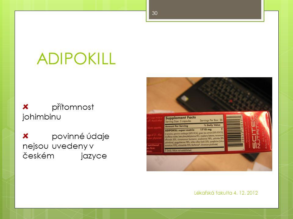 XTEST Testosterone  povinné údaje nejsou uvedeny v českém jazyce  přítomnost Eurycoma longifolia – PNT Lékařská fakulta 4.