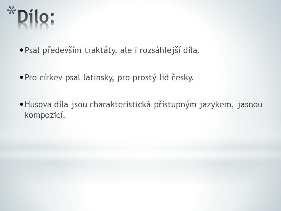 Psal především traktáty, ale i rozsáhlejší díla.Pro církev psal latinsky, pro prostý lid česky.